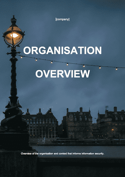 ISO 27001 Organisation Overview document template